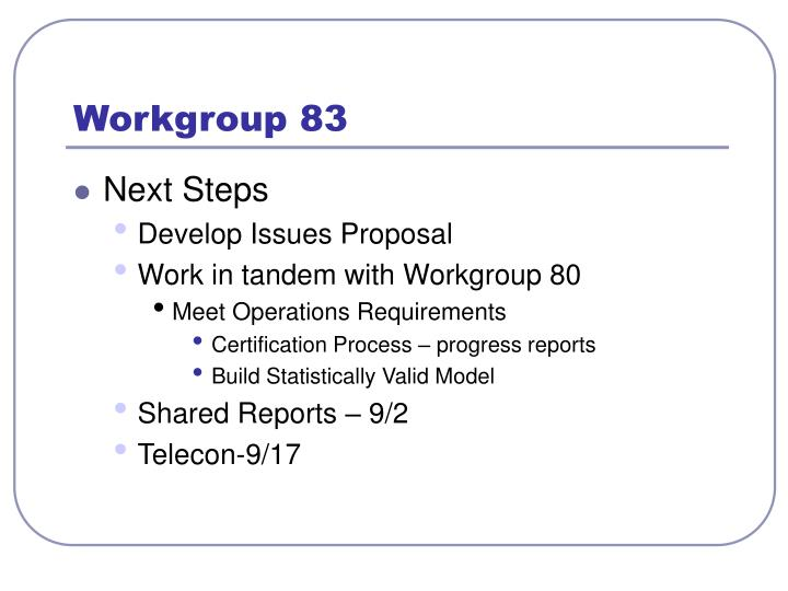 Workgroup 832