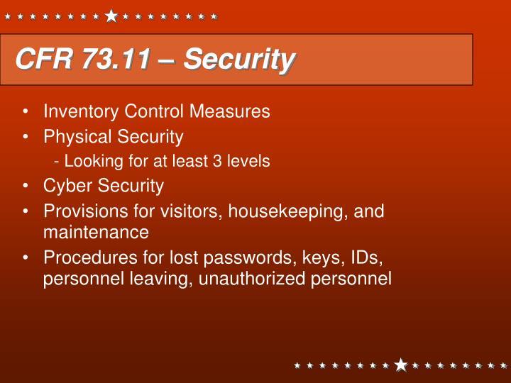 CFR 73.11 – Security