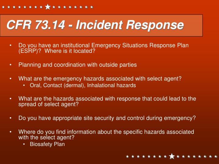 CFR 73.14 - Incident Response