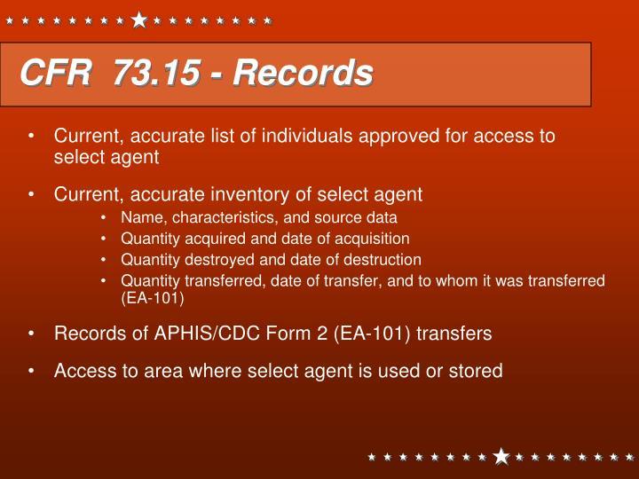 CFR  73.15 - Records