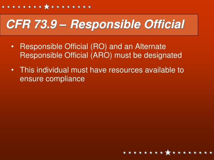 CFR 73.9 – Responsible Official