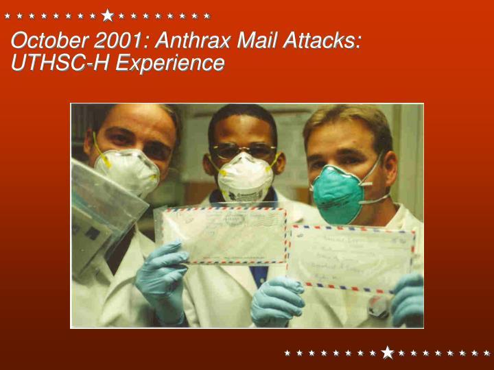 October 2001: Anthrax Mail Attacks: