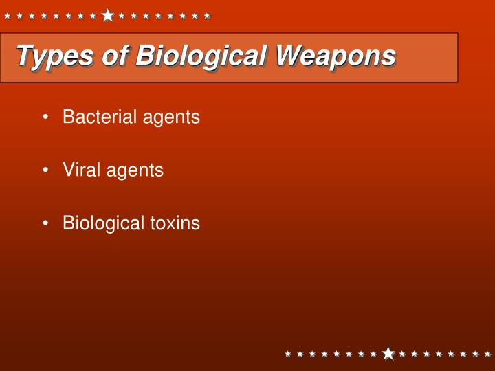 Types of Biological Weapons