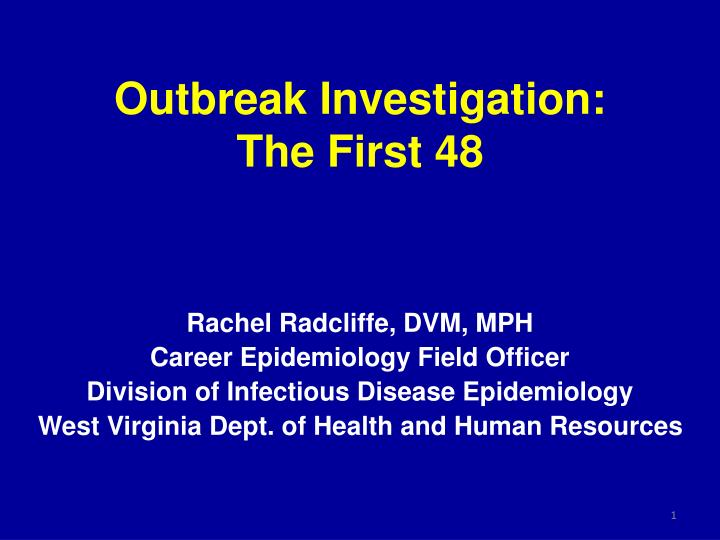 outbreak investigation the first 48 n.