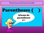 please excuse my dear aunt sally1
