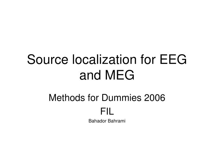 source localization for eeg and meg n.