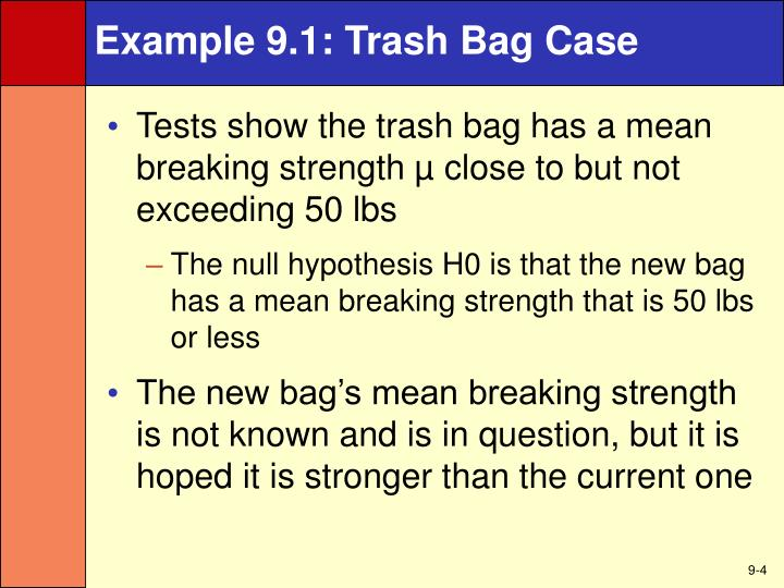 Example 9.1: Trash Bag Case