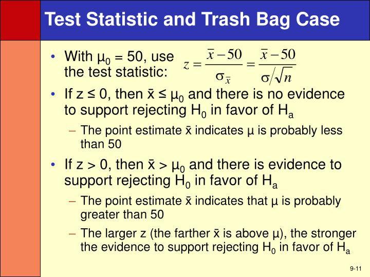 Test Statistic and Trash Bag Case