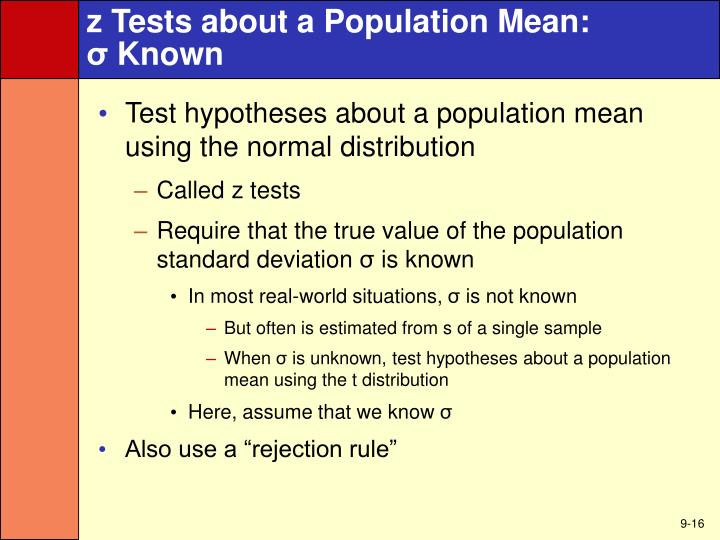 z Tests about a Population Mean:
