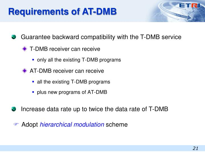 Requirements of AT-DMB