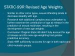 static 99r revised age weights