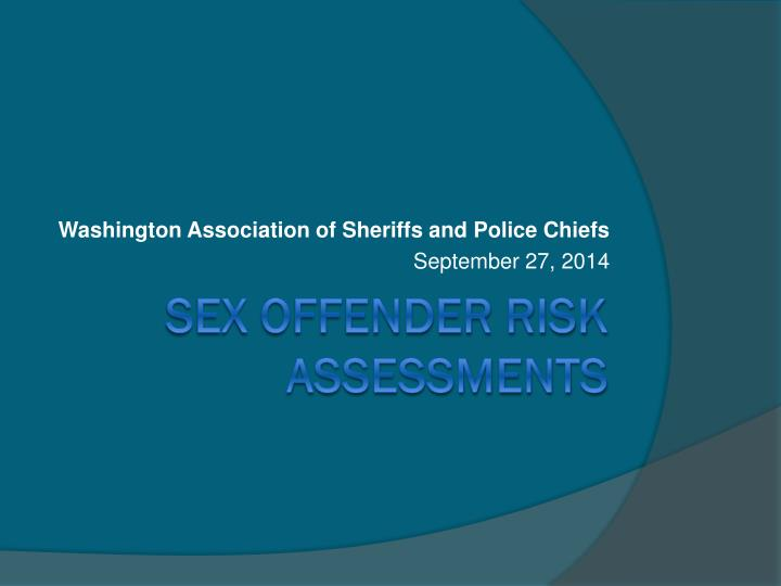 washington association of sheriffs and police chiefs september 27 2014