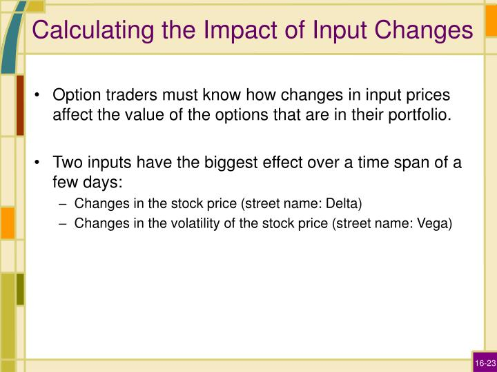 Calculating the Impact of Input Changes