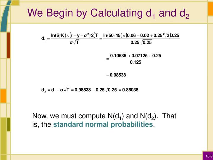 We Begin by Calculating d
