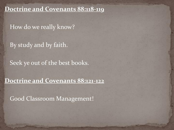 Doctrine and Covenants 88:118-119