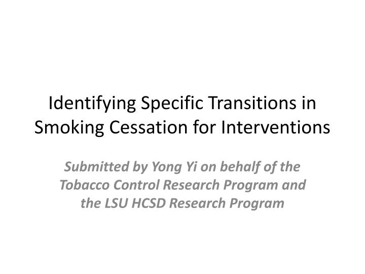 Identifying specific transitions in smoking cessation for interventions