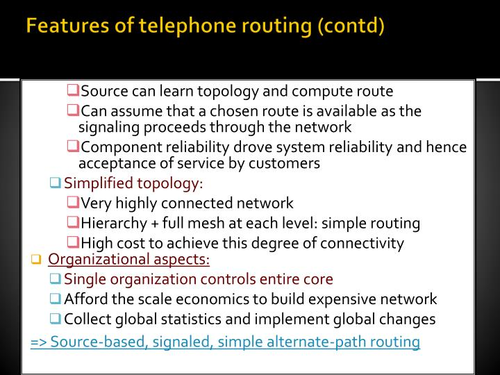 Features of telephone routing (contd)