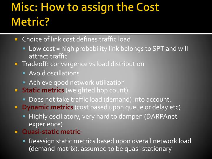 Misc: How to assign the Cost Metric?