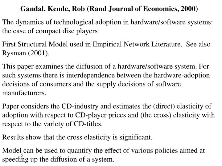 Gandal, Kende, Rob (Rand Journal of Economics, 2000)