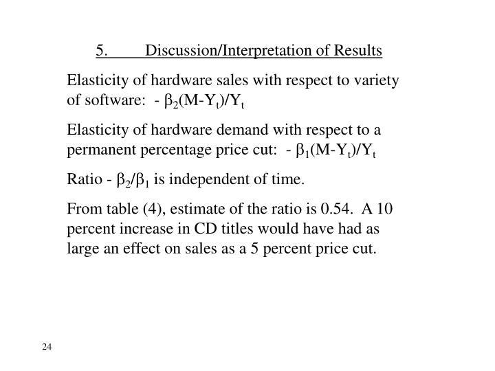 5.Discussion/Interpretation of Results
