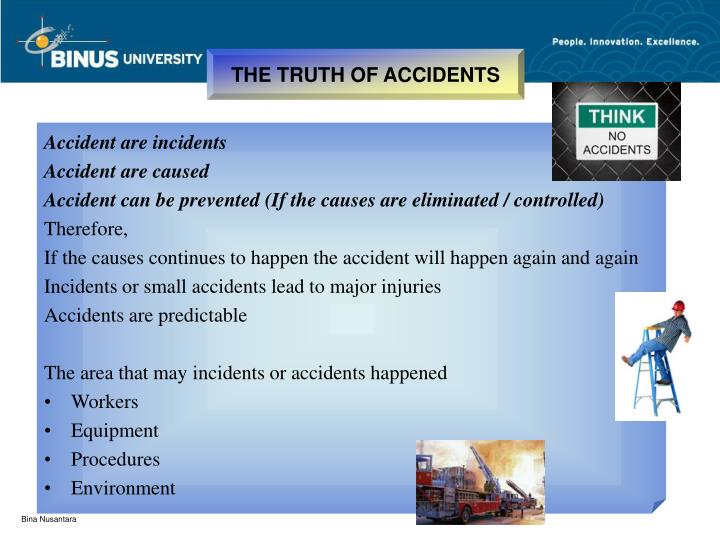 THE TRUTH OF ACCIDENTS