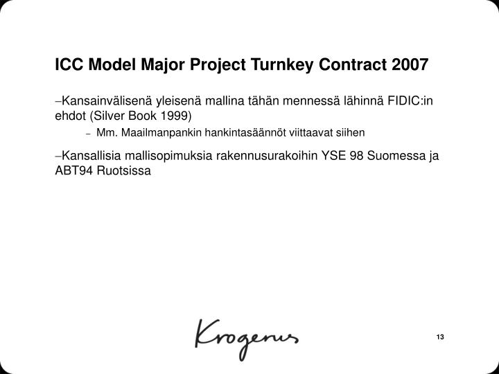 ICC Model Major Project Turnkey Contract 2007