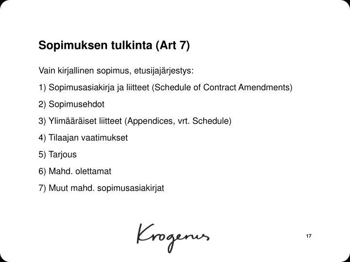 Sopimuksen tulkinta (Art 7)