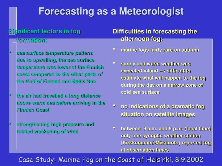 Forecasting as a Meteorologist