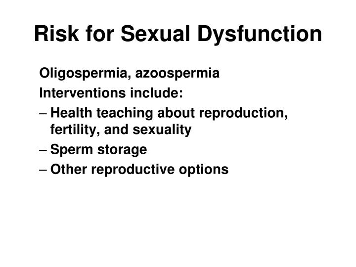 Risk for Sexual Dysfunction