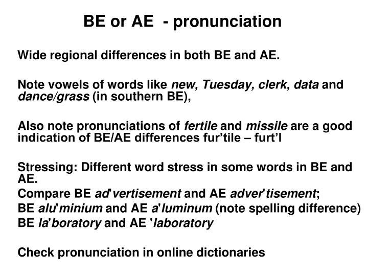 BE or AE  - pronunciation