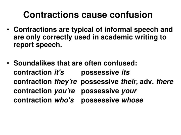 Contractions cause confusion