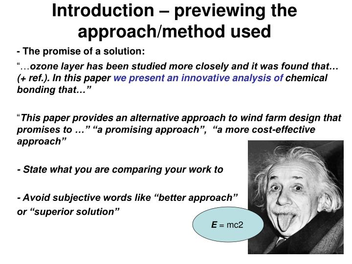 Introduction – previewing the approach/method used