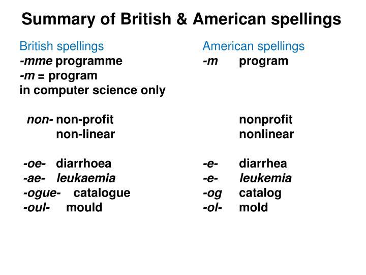 Summary of British & American spellings