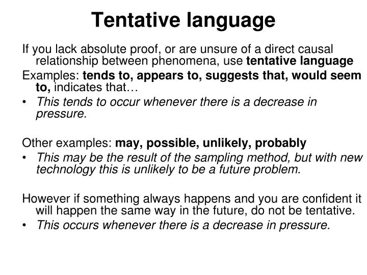 Tentative language
