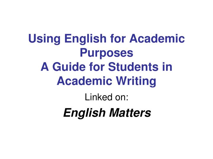 Using English for Academic Purposes