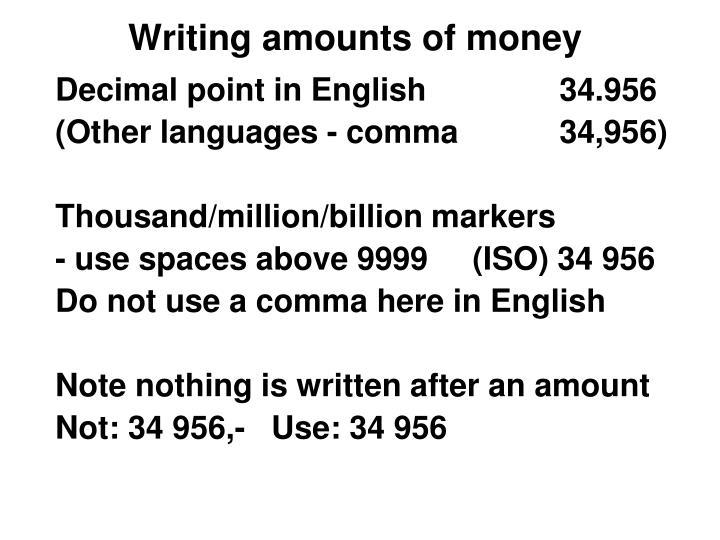 Writing amounts of money