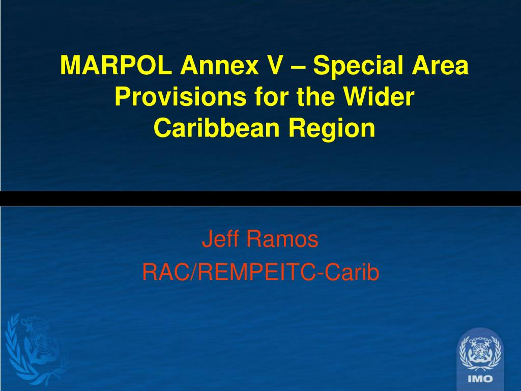 Ppt Marpol Annex V Special Area Provisions For The Wider