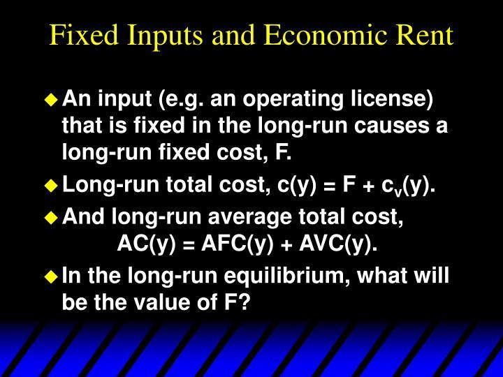 Fixed Inputs and Economic Rent