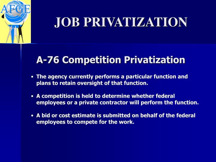 A-76 Competition Privatization