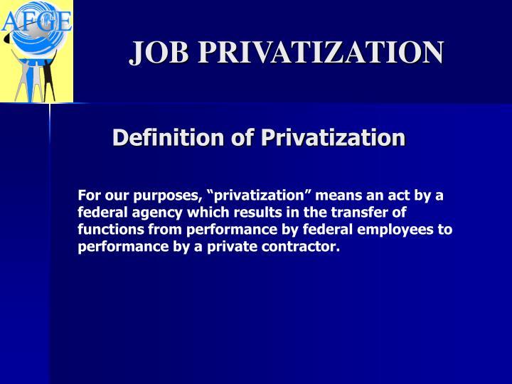 Definition of privatization