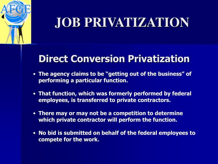 Direct Conversion Privatization