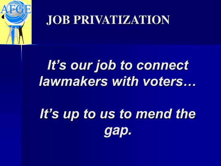 JOB PRIVATIZATION