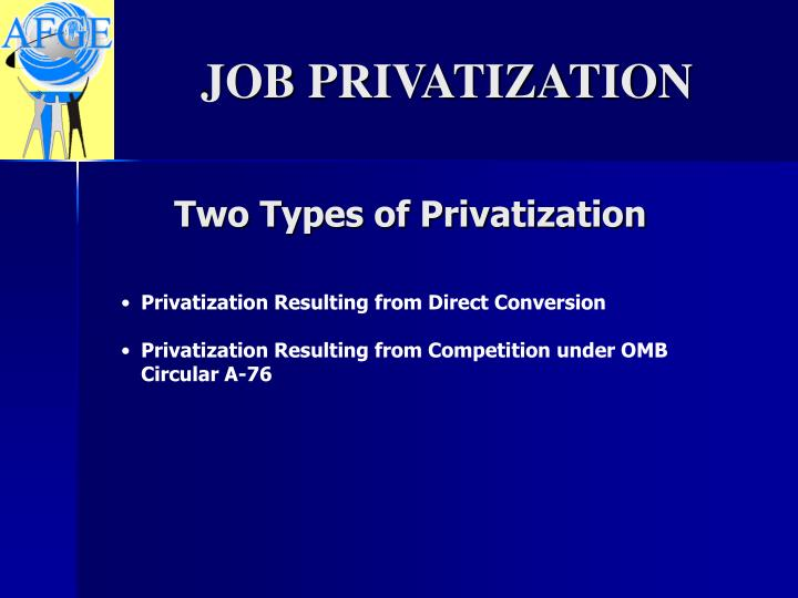 Two Types of Privatization