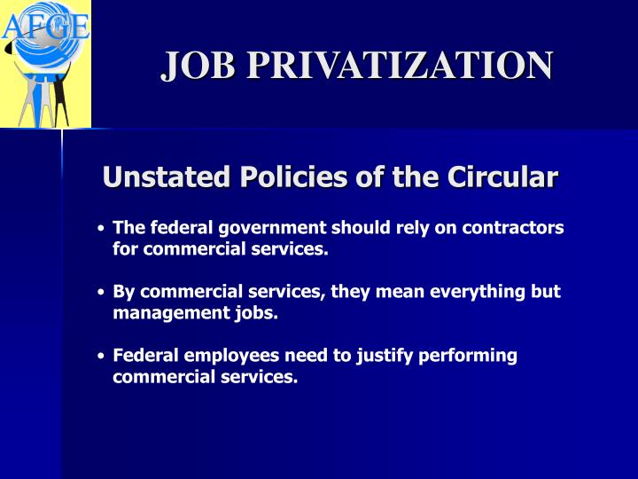 Unstated Policies of the Circular