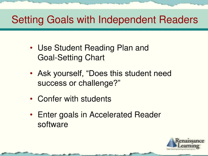 Setting goals with independent readers