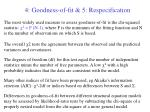 4 goodness of fit 5 respecification