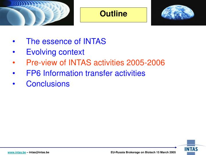 The essence of INTAS