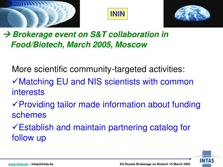  Brokerage event on S&T collaboration in Food/Biotech, March 2005, Moscow