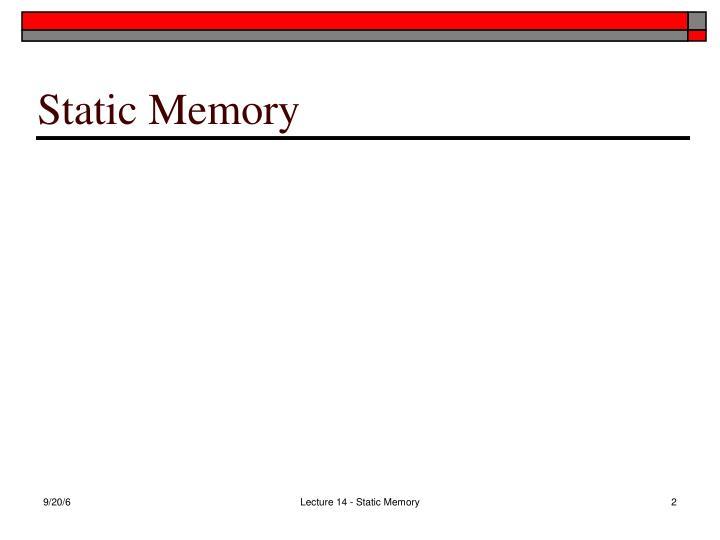 Static memory1
