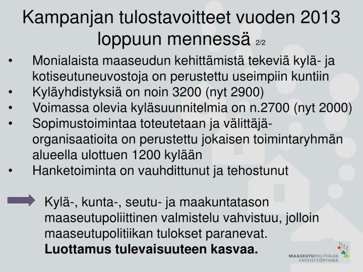 Kampanjan tulostavoitteet vuoden 2013 loppuun mennessä